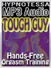 Tough Guy: Handsfree Orgasm Training