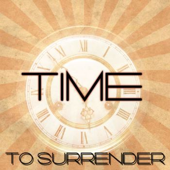 Time To Surrender