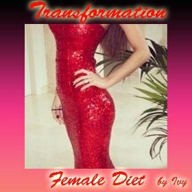 Transformation female Diet