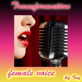 Transformation female Voice