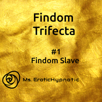 Findom Trifecta #1 Findom Hypnoslave