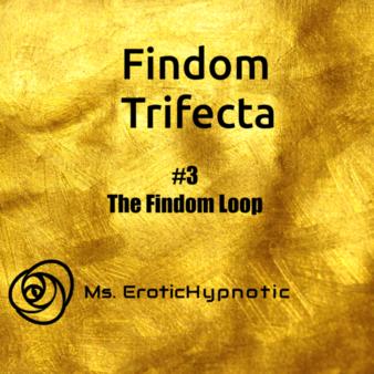 Findom Trifecta #3 Findom Loop