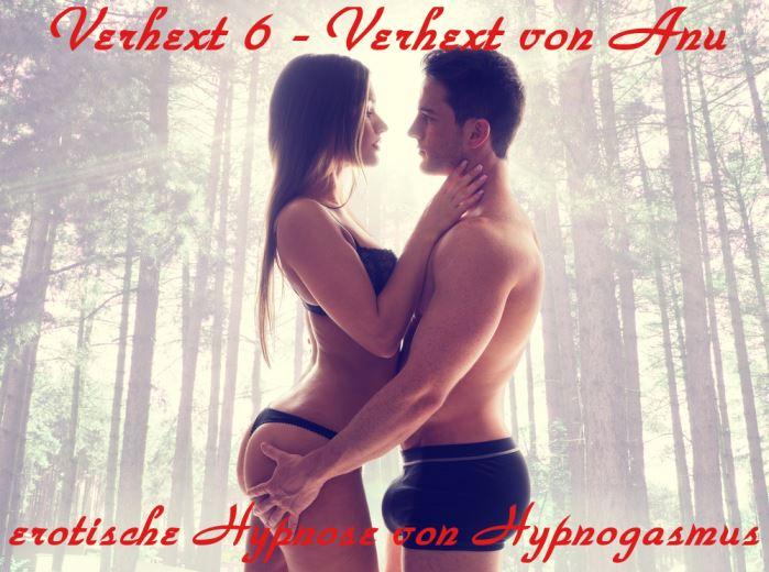 Verhext 6 - Verhext von Anu