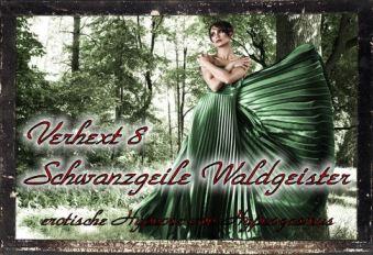 Verhext 8 - Schwanzgeile Waldgeister