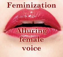 Feminization - Alluring female voice