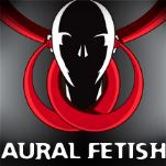 Aural Fetish