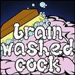 BRAINWASHED COCK