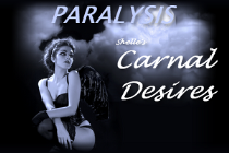Paralysis-Carnal Desires