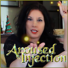 AROUSED INJECTION