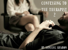 Confessing To the Therapist 2