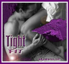 Tight Fit
