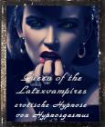 Queen of the Latexvampires