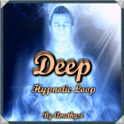 """Deep"" Hypnotic Loop"