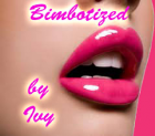 Bimbotized by Ivy