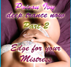 Deep Trance Now 2 -  Edge for your Mistress