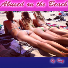 Abused on the Beach