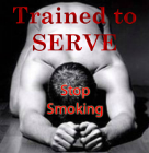 Trained to serve 3 - Stop smoking