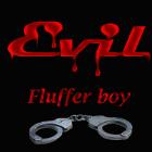 Evil - Fluffer boy