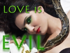 Love is Evil